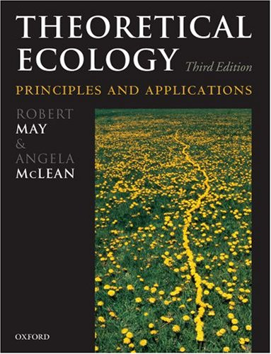 9780199209989: Theoretical Ecology: Principles and Applications