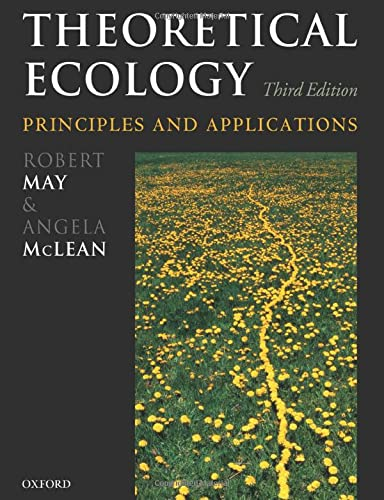 9780199209996: Theoretical Ecology: Principles and Applications