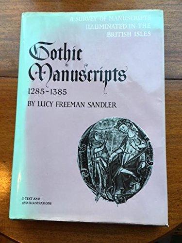 9780199210374: Gothic Manuscripts 1285-1385 (A Survey of Manuscripts Illuminated in the British Isles) (v. 5)