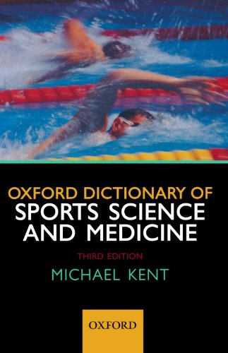 9780199210893: Oxford Dictionary of Sports Science and Medicine