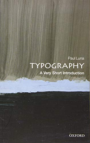 Typography: A Very Short Introduction: Paul Luna