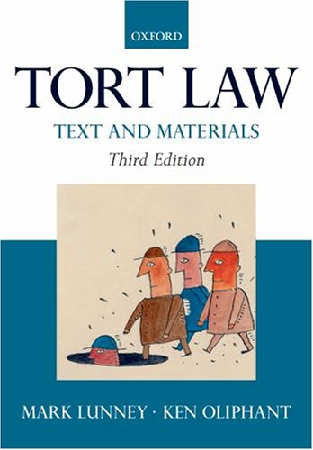 9780199211364: Tort Law: Text and Materials
