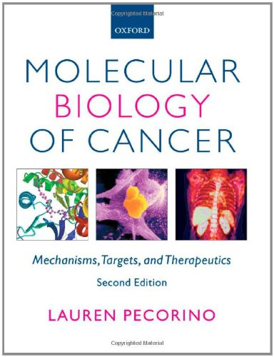 9780199211487: Molecular Biology of Cancer: Mechanisms, Targets, and Therapeutics