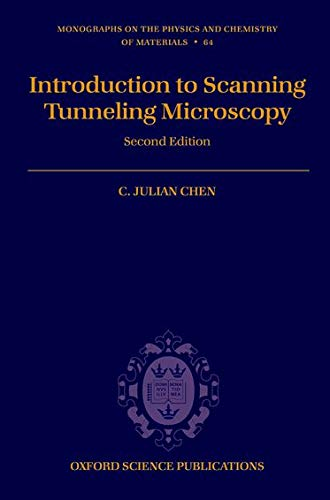 9780199211500: Introduction to Scanning Tunneling Microscopy (Monographs on the Physics and Chemistry of Materials)