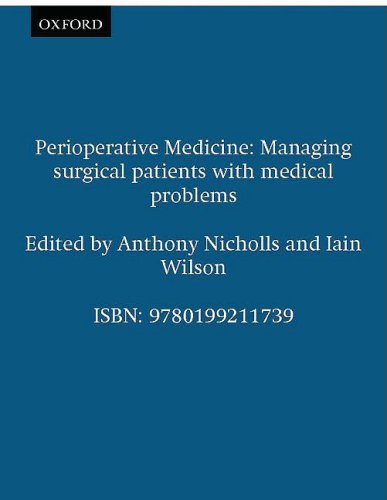 9780199211739: Perioperative Medicine: Managing surgical patients with medical problems