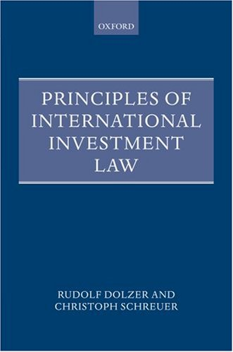 9780199211753: Principles of International Investment Law (Foundations of Public International Law)