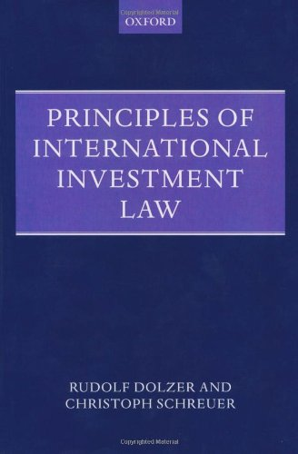 9780199211760: Principles of International Investment Law (Foundations of Public International Law)