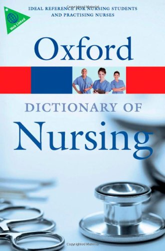 9780199211777: A Dictionary of Nursing (Oxford Paperback Reference)