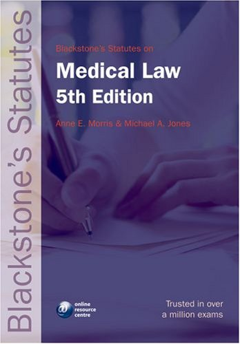 9780199211821: Blackstone's Statutes on Medical Law (Blackstone's Statute Book)