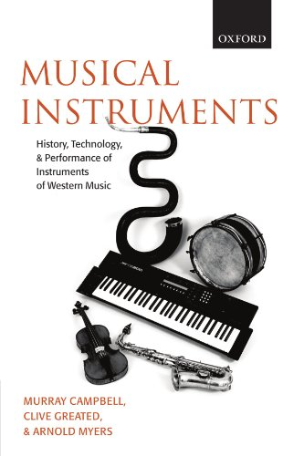 9780199211852: Musical Instruments: History, Technology, and Performance of Instruments of Western Music