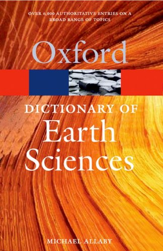 9780199211944: Dictionary of Earth Sciences (Oxford Paperback Reference)