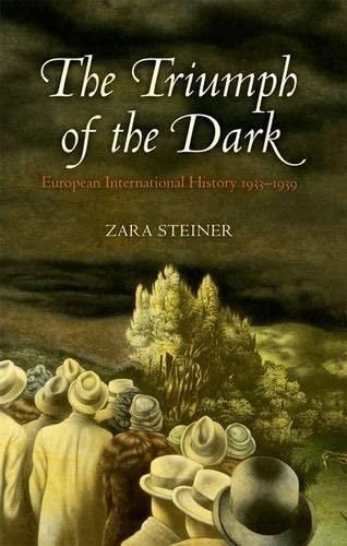 9780199212002: The Triumph of the Dark: European International History 1933-1939 (Oxford History of Modern Europe)