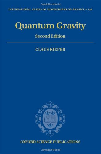 9780199212521: Quantum Gravity (International Series of Monographs on Physics, Vol. 136) (The International Series of Monographs on Physics)