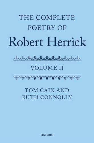 9780199212859: The Complete Poetry of Robert Herrick: Volume II