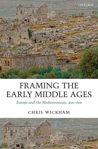 9780199212965: Framing the Early Middle Ages: Europe and the Mediterranean, 400-800