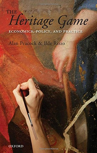 9780199213177: The Heritage Game: Economics, Policy, and Practice