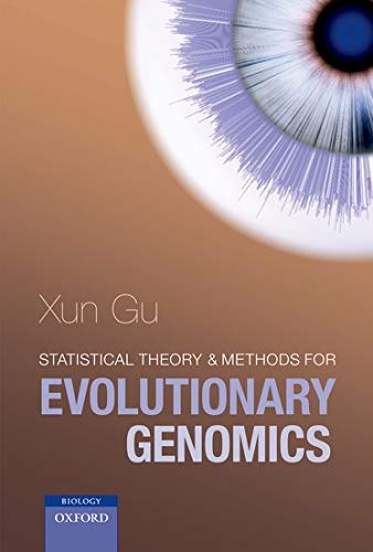 9780199213269: Statistical Theory and Methods for Evolutionary Genomics