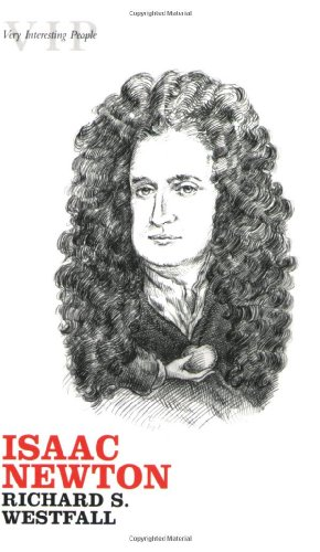 9780199213559: Isaac Newton (Very Interesting People Series)
