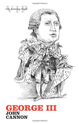 9780199213573: George III (Very Interesting People)