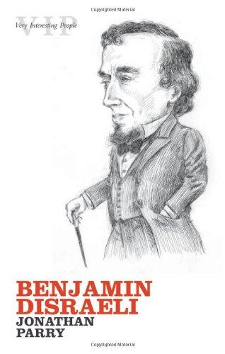 9780199213597: Benjamin Disraeli (Very Interesting People)