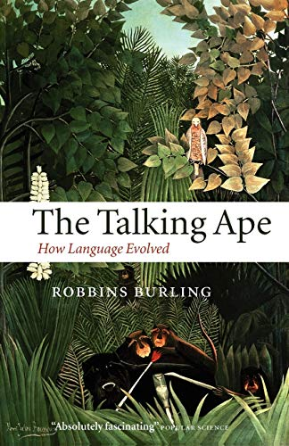 9780199214037: The Talking Ape: How Language Evolved (Oxford Studies in the Evolution of Language)