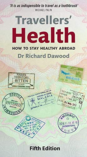 9780199214167: Travellers' Health: How to stay healthy abroad
