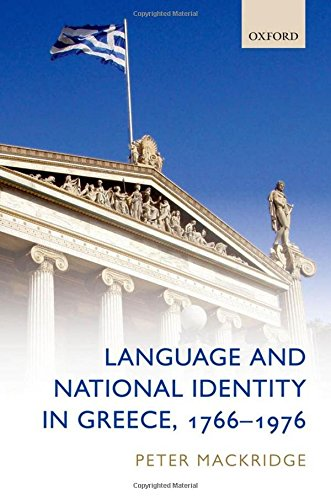9780199214426: Language and National Identity in Greece, 1766-1976