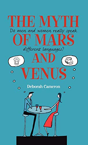 9780199214471: The Myth of Mars and Venus: Do Men and Women Really Speak Different Languages?
