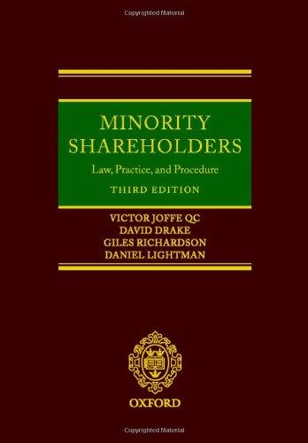 Minority Shareholders: Law, Practice and Procedure Minority: Joffe, Victor, Drake,