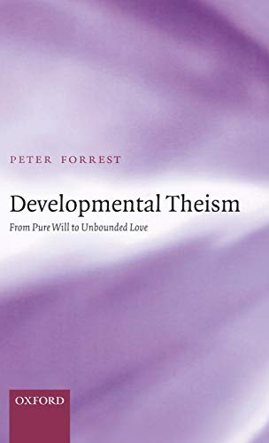 9780199214587: Developmental Theism: From Pure Will to Unbounded Love