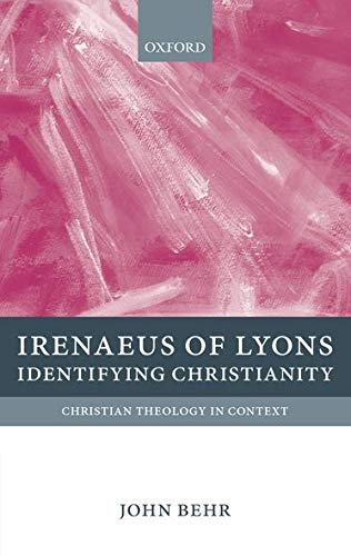 9780199214624: Irenaeus of Lyons: Identifying Christianity (Christian Theology in Context)
