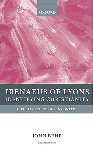9780199214631: Irenaeus of Lyons: Identifying Christianity (Christian Theology in Context)