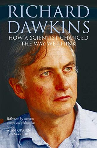 9780199214662: Richard Dawkins: How a scientist changed the way we think