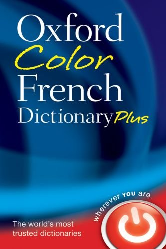 Oxford Color French Dictionary Plus: Oxford University Press