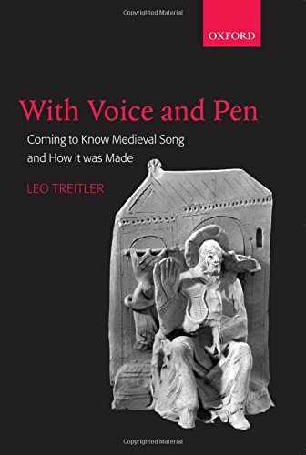 9780199214761: With Voice and Pen: Coming to Know Medieval Song and How It Was Made Includes CD