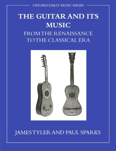 9780199214778: The Guitar and Its Music from the Renaissance to the Classical Era (Oxford Early Music Series)