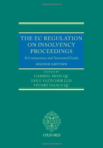 9780199215089: The EC Regulation on Insolvency Proceedings: A Commentary and Annotated Guide