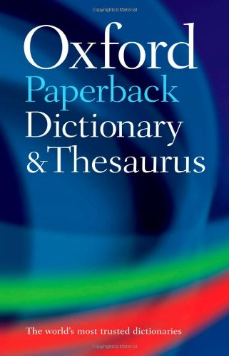 9780199215140: Oxford Paperback Dictionary and Thesaurus (Dictionary/Thesaurus)