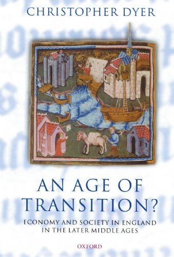 9780199215263: An Age of Transition?: Economy and Society in England in the Later Middle Ages (Ford Lectures)