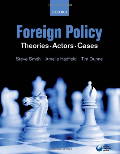 9780199215294: Foreign Policy: Theories, Actors, Cases