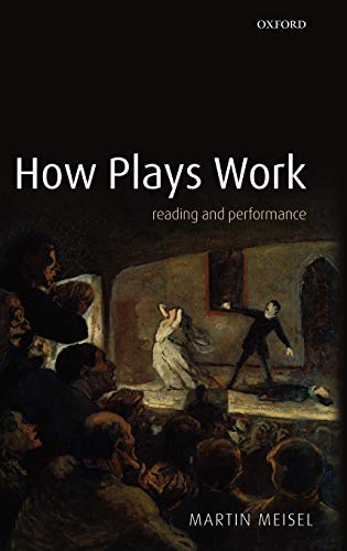 9780199215492: How Plays Work: Reading and Performance