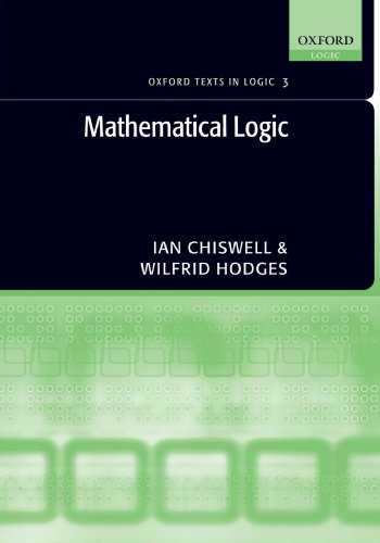 9780199215621: Mathematical Logic (OXFORD TEXTS IN LOGIC)