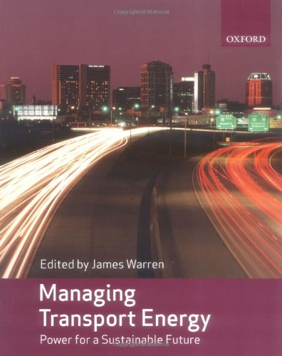 9780199215775: Managing Transport Energy: Power for a sustainable future