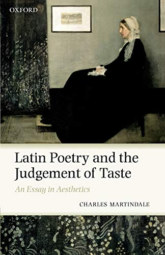 9780199216123: Latin Poetry and the Judgement of Taste: An Essay in Aesthetics