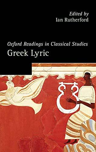 9780199216208: Oxford Readings in Greek Lyric Poetry (Oxford Readings in Classical Studies)