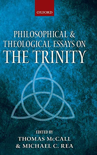 9780199216215: Philosophical and Theological Essays on the Trinity