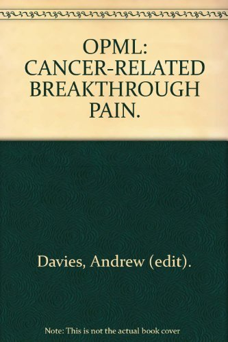 9780199216277: OPML: CANCER-RELATED BREAKTHROUGH PAIN.