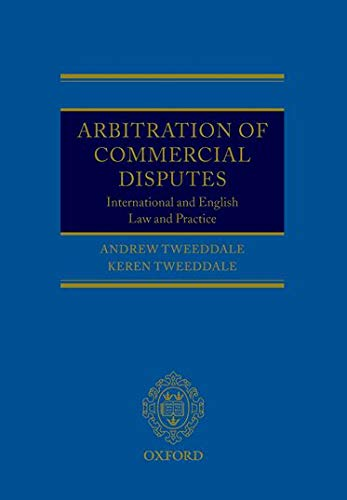 9780199216475: Arbitration of Commercial Disputes: International and English Law and Practice