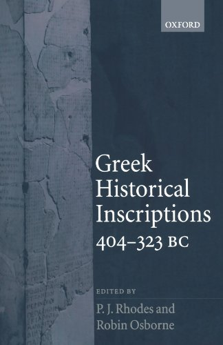 9780199216499: Greek Historical Inscriptions, 404-323 BC