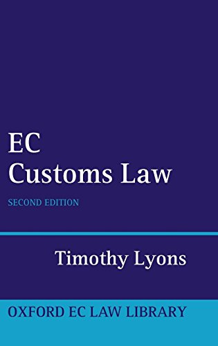 9780199216741: EC Customs Law (Oxford European Community Law Library)